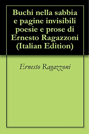 Buchi nella sabbia e pagine invisibili poesie e prose di Ernesto Ragazzoni