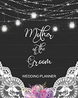 Mother of the Groom Wedding Planner: Rustic Wedding Planner Organizer with detailed worksheets and checklists.