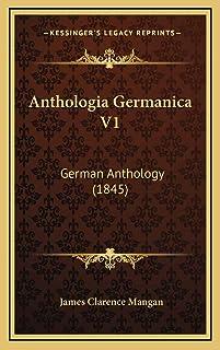 Anthologia Germanica V1: German Anthology (1845)