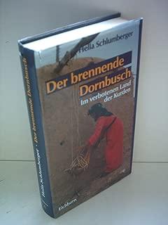 Der brennende Dornbusch: Im verbotenen Land der Kurden (German Edition)