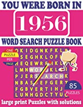 You Were Born In 1956 : Word Search Puzzle Book: Get Stress-Free With Hours Of Fun Games For Seniors Adults And More With ...