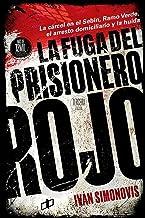 La fuga del prisionero rojo (CRÍMENES DE ESTADO) (Spanish Edition)