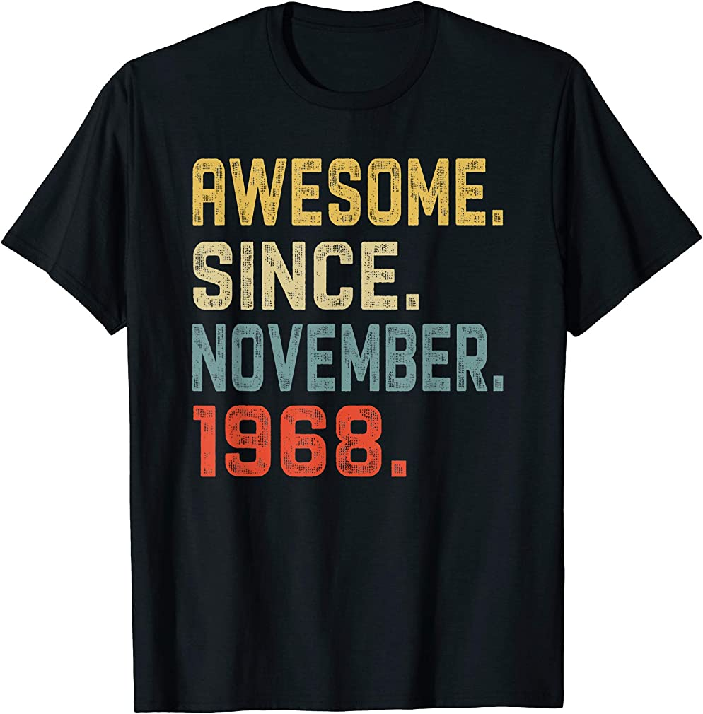 Awesome Since November 1968 51st Birthday Gift 51 Year Old T-shirt