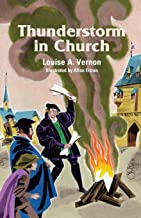 Thunderstorm in Church (Louise A. Vernon Religious Heritage Series)
