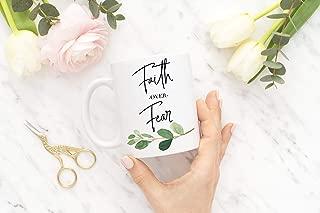 Faith Over Fear Coffee Mug Faith is Greater Than Fear Christian Mug Gifts for Her Gifts for Friends Inspirational Mug