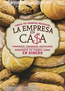 LA EMPRESA EN CASA PANASTELERIA-CONSERVAS-PANADERIA. P. Usd