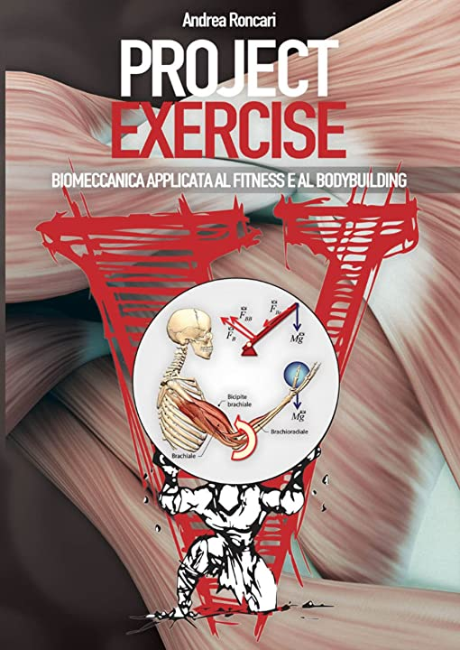 Project exercise. biomeccanica applicata al fitness e al bodybuilding (vol. 1) (italiano) copertina rigida 978-8894205411