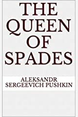 The Queen Of Spades (English Edition) eBook Kindle