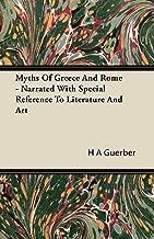 myths روما من اليونان و–narrated مع الخاصة للإشارة إلى literature و Art