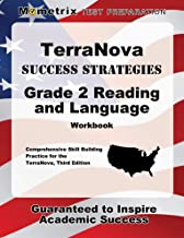 TerraNova Success Strategies Grade 2 Reading and Language Workbook: Comprehensive Skill Building Practice for the TerraNova, Third Edition