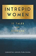 Intrepid Women: 12 Tales of Courage (One Book 1)