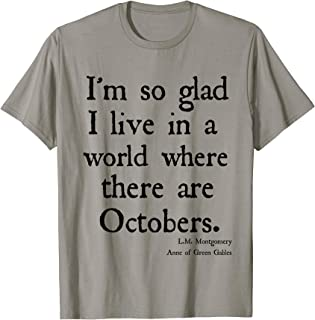 Glad For October Anne of Green Gables Fall Quote Shirt