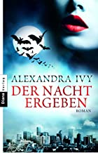Der Nacht ergeben: Guardians of Eternity 1 - Roman (Guardians of Eternity-Serie) (German Edition)