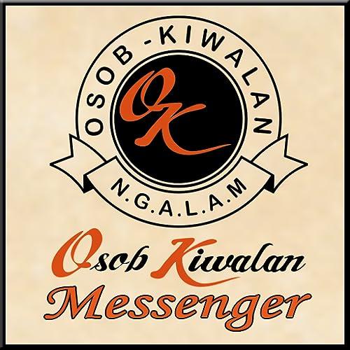 OK Messenger | Osob Kiwalan