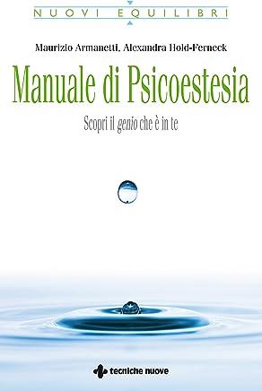 Manuale di psicoestesia: Scopri il genio che è in te