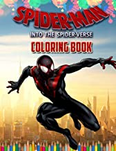 Spider-Man Into The Spider-Verse Coloring Book: SpiderMan Coloring Book With 37 Exclusive Images
