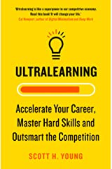 Ultralearning: Accelerate Your Career, Master Hard Skills and Outsmart the Competition (English Edition) eBook Kindle