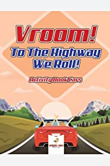 Vroom! To The Highway We Roll! Activity Book Cars Paperback