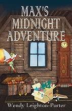 Max's Midnight Adventure (Max's Adventures Book 3)