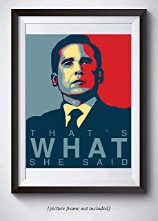 Best that's what she said michael scott poster Reviews