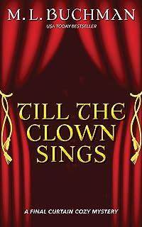 Till the Clown Sings: a Final Curtain Cozy Mystery