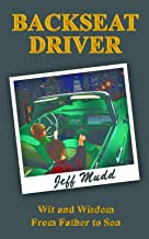 'Backseat Driver: Wit and Wisdom from Father to Son