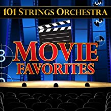 101 Strings Orchestra Movie Favorites