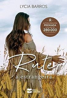 Rute: a estrangeira (Coleção Elas Livro 1)