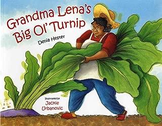 Grandma Lena's Big Ol' Turnip (Albert Whitman Prairie Books (Paperback))