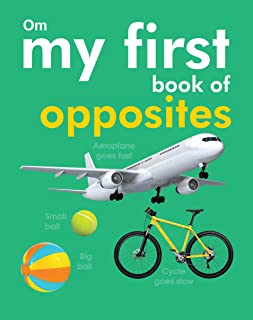 My First Book of Opposites by Om Books International - Paperback