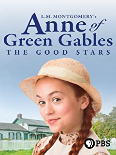 L.M. Montgomery`s Anne of Green Gables: The Good Stars