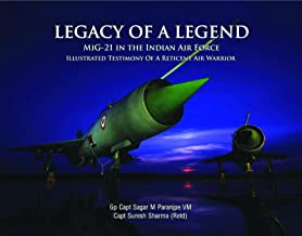Legacy of a Legend - MiG-21 in the Indian Air Force