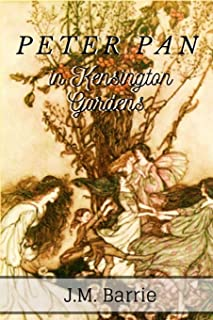 Peter Pan in Kensington Gardens: With original annotation