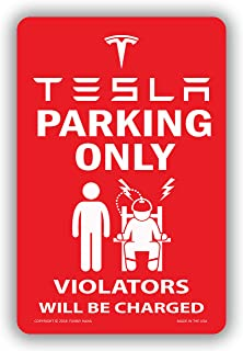 Funny HAHA USA Tesla Sign Tesla Parking Only Violators Will Be Charged - Tesla Club Promotional Metal Sign, 7.75 x 11.75 inches
