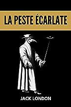 La peste écarlate: (titre original : The Scarlet Plague) (French Edition)