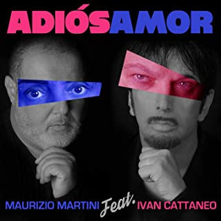 Adiós Amor (feat. Ivan Cattaneo)