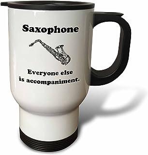 "3dRose tm_123065_1"" Saxophone Everyone Else is Just Accompaniment Saxophone Musician Humor"" Travel Mug, 14 oz, Multicolor"