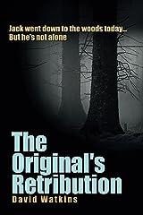The Original's Retribution (The Originals Book 2) Kindle Edition