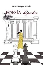 Poesía bipolar (Spanish Edition)