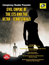 Evil Empire Of The ETs And The Ultra-Terrestrials (English Edition)