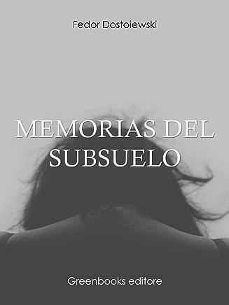 Memorias del subsuelo (Spanish Edition)