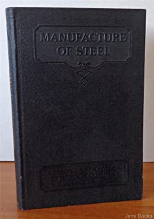 Manufacture Of Steel Parts 1-4 (International Textbook Company No. 385)