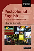 Postcolonial English: Varieties around the world (Cambridge Approaches to Language Contact)