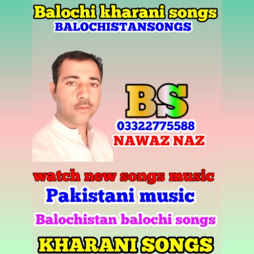 Balochistan songs