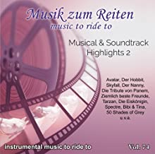 Modern Dressage Music Instrumentals Professional Dressage Songs - Music To Ride To: Vol. 74 Musical & Soundtrack Highlights 2 - Dressage Horse Riding Freestyle Audio By Professional Riders & Musicians