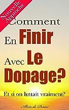 Livres Comment En Finir Avec Le Dopage (Je Veux Savoir) PDF