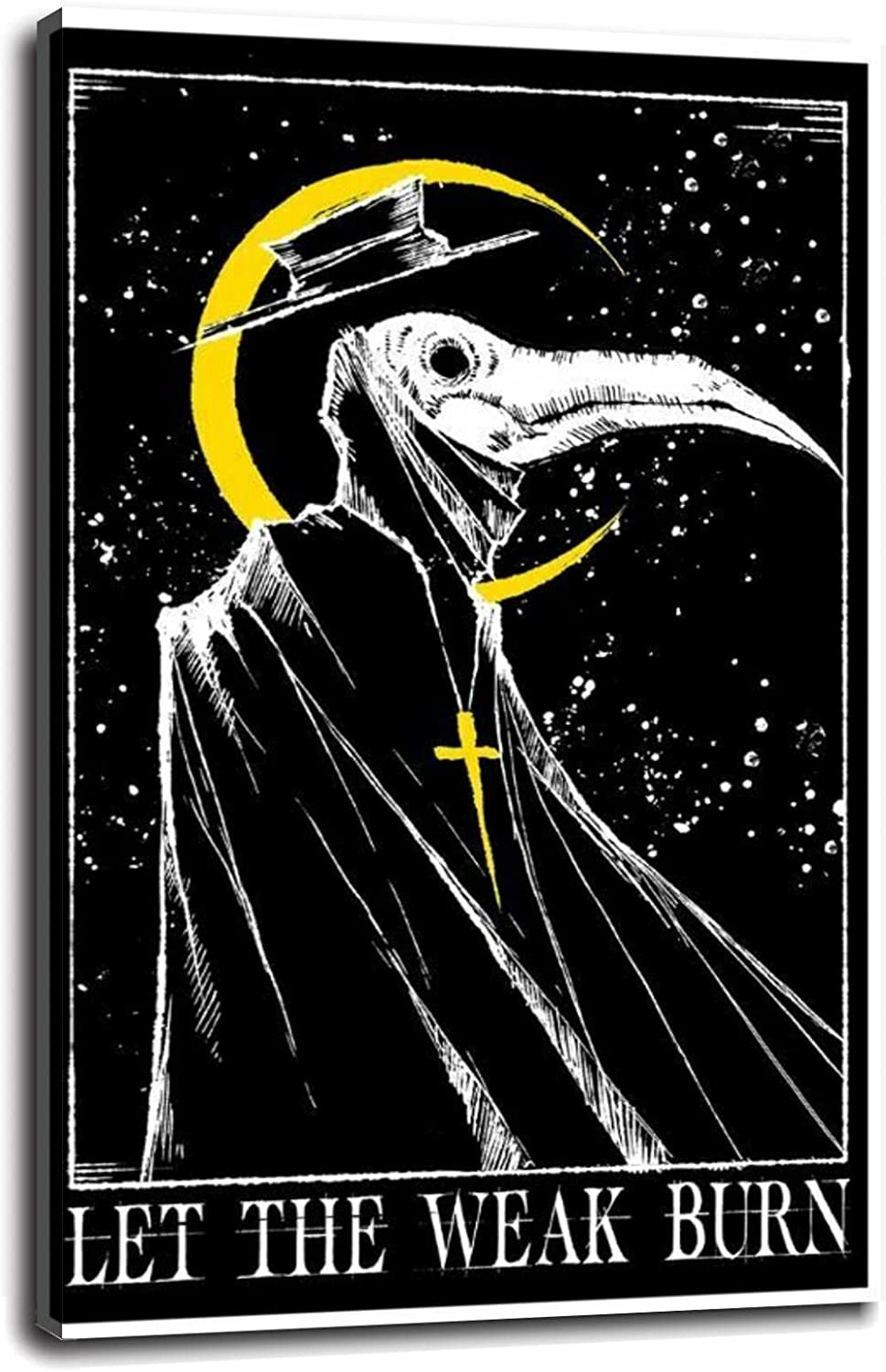 Let The Weak Burn Plague Doctor POSTER NEW Witches Canvas Print Mask Price reduction