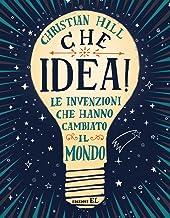 Permalink to Che idea! Le invenzioni che hanno cambiato il mondo. Ediz. a colori PDF