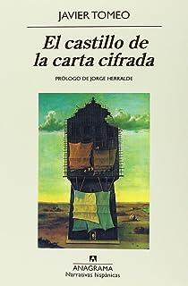 El castillo de la carta cifrada (Narrativas hispánicas)