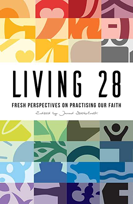 Living 28: Fresh Perspectives on Practising Our Faith (English Edition)